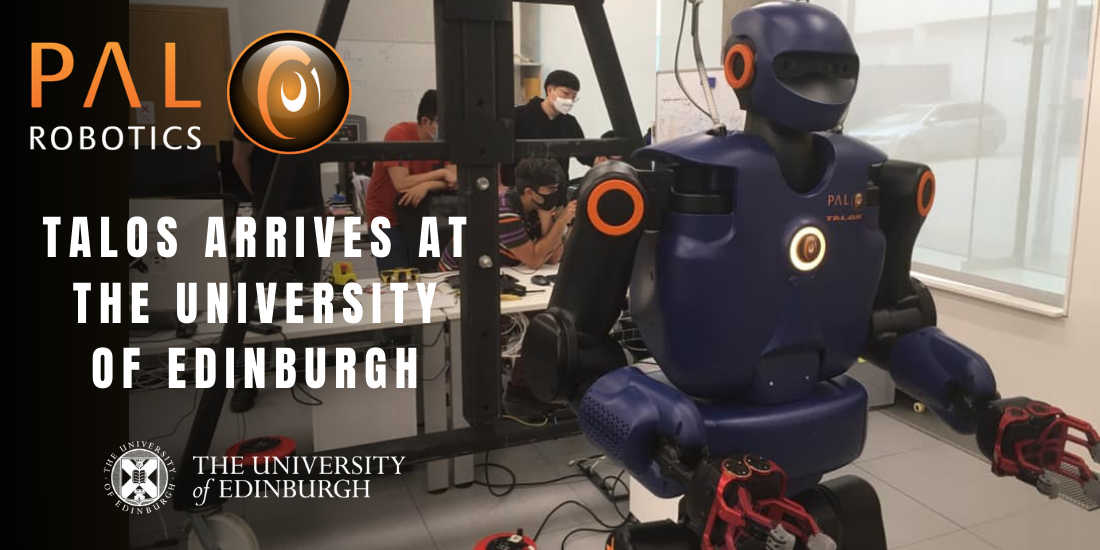 TALOS joins the robotics family at the University of Edinburgh